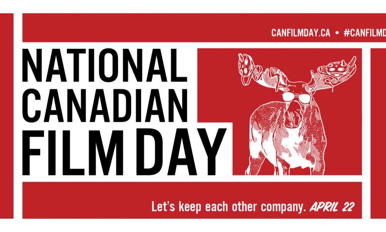 Photo of سيتم إطلاق اليوم الوطني للسينما الكندية عبر الإنترنت اليوم